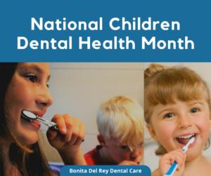 National Children Dental Health Month